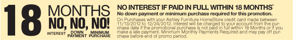 18 MONTHS - NO INTEREST IF PAID IN FULL WITHIN 18 MONTHS*
