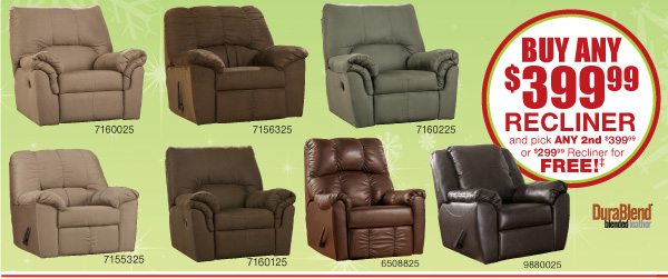 BUY ANY $399.99 RECLINER and pick ANY 2nd $399.99 or 299.99 Recliner for FREE!‡